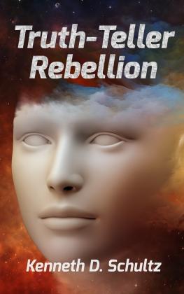 Truth-Teller Rebellion 072418 AM0930 kindle.jpg